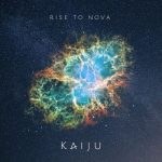 Kaiju - Rise to Nova (2017) 320 kbps