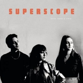 Kitty, Daisy & Lewis - Superscope (2017) 320 kbps