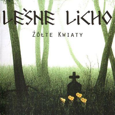 Leśne Licho - Żółte Kwiaty (2017)