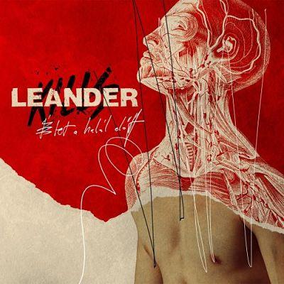 Leander Kills - Élet A Halál Előtt (2017)