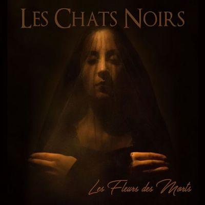 Les Chats Noirs - Les Fleurs Des Morts (2017) 320 kbps
