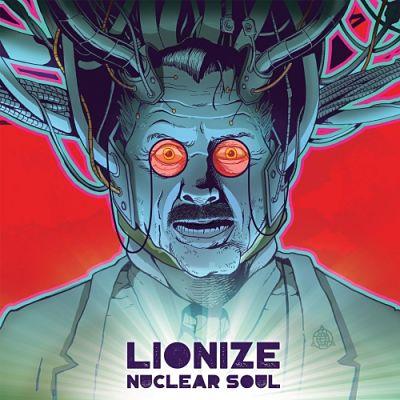 Lionize - Nuclear Soul (2017) 320 kbps