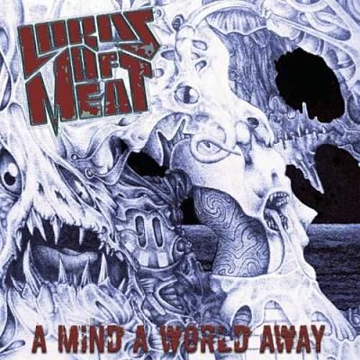 Lords Of Meat - A Mind A World Away [Compilation] (2017) 320 kbps