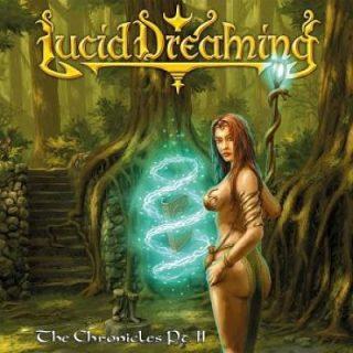 Lucid Dreaming - The Chronicles, Pt. II (2017) 320 kbps