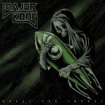 Major Kong - Brace for Impact (2017) 320 kbps