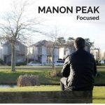 Manon Peak - Focused (2017) 320 kbps