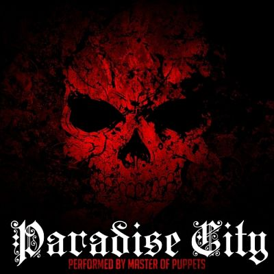 Master of Puppets - Paradise City (2017) 320 kbps