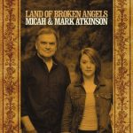 Micah & Mark Atkinson – Land Of Broken Angels (2017) 320 kbps