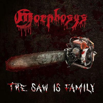 Morphosys (Ger) - The Saw Is Family (2017) [mp3@320] [Death/Thrash Metal]