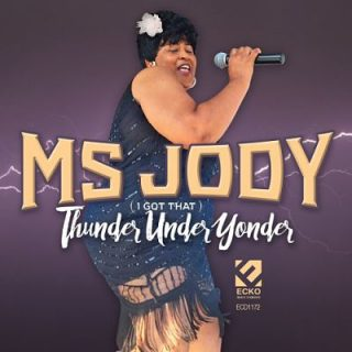 Ms. Jody - Thunder Under Yonder (2017) 320 kbps