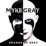 Myke Gray - Shades Of Gray (2017) 320 kbps