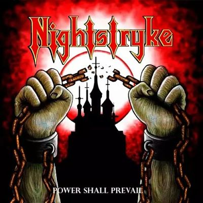 Nightstryke - Power Shall Prevail (2017) 320 kbps