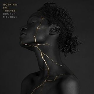 Nothing But Thieves - Broken Machine [Deluxe Edition] (2017) 320 kbps
