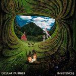 Ocular Panther – Insistences (2017) 320 kbps