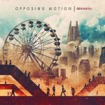 Opposing Motion - Inertia (2017) 320 kbps
