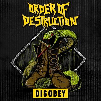 Order of Destruction - Disobey [EP] (2017) 320 kbps