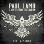 Paul Lamb & The Detroit Breakdown – Fly In4mation (2017) 320 kbps