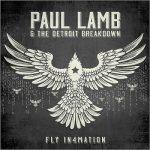 Paul Lamb & The Detroit Breakdown - Fly In4mation (2017) 320 kbps