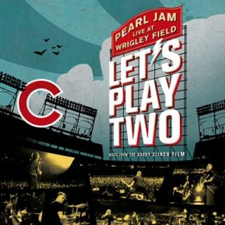 Pearl Jam - Let's Play Two [Live] (2017) 320 kbps