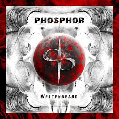 Phosphor - Weltenbrand (2017) 320 kbps