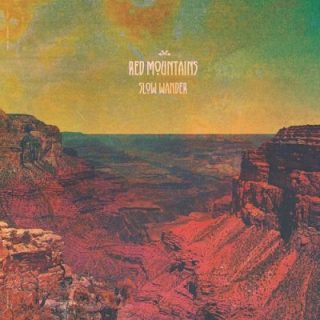 Red Mountains - Slow Wander (2017) 320 kbps