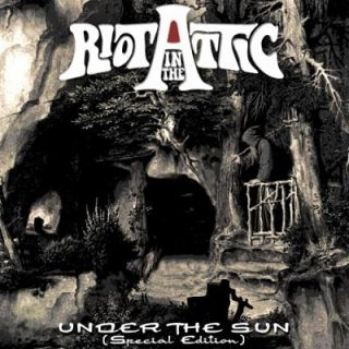 Riot in the Attic - Under the Sun (Special Edition) (2017) 320 kbps