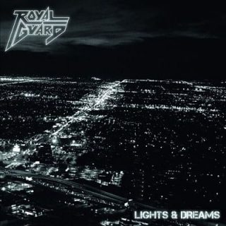 Royal Guard - Lights & Dreams (2017) 320 kbps
