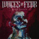 Ryan Loftus – Wages Of Fear (2017) 320 kbps