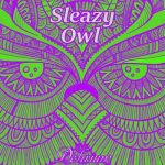 Sleazy Owl – Delirium (2017) 320 kbps