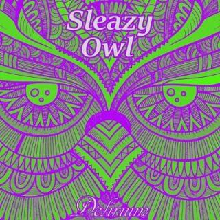 Sleazy Owl - Delirium (2017) 320 kbps