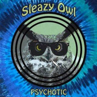Sleazy Owl - Psychotic (2016) 320 kbps