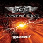 Sound Of Status – Rough Business (2017) 320 kbps
