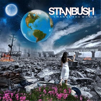 Stan Bush - Change the World (2017) 320 kbps