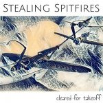Stealing Spitfires – Cleared For Takeoff (2017) 320 kbps