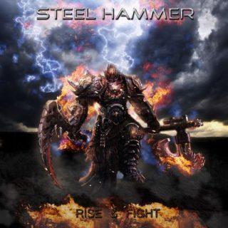 Steel Hammer - Rise & Fight (2017) 320 kbps