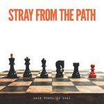 Stray from the Path – Only Death Is Real (2017) 320 kbps