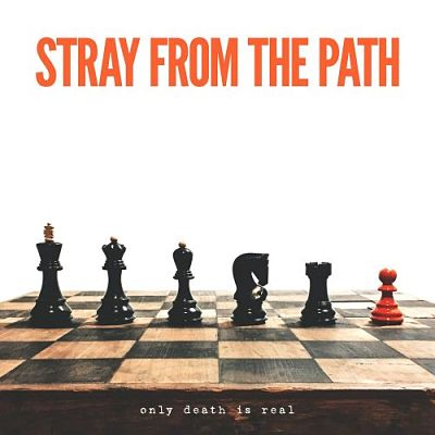 Stray from the Path - Only Death Is Real (2017) 320 kbps