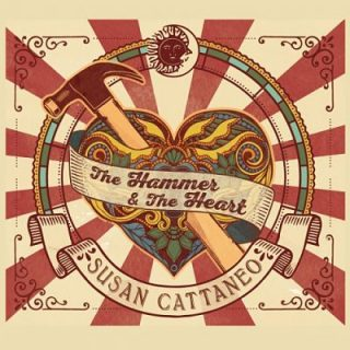 Susan Cattaneo - The Hammer & The Heart (2017) 320 kbps