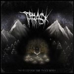 Tarask – No Sleep For The Twice Born (2017) 320 kbps