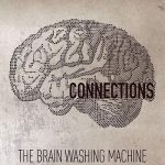 The Brain Washing Machine – Connections (2017) 320 kbps