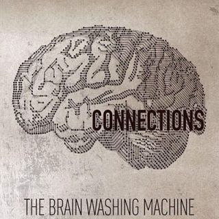 The Brain Washing Machine - Connections (2017) 320 kbps
