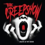 The Creepshow - Death at My Door (2017) 320 kbps