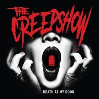 The Creepshow - Death at My Door (2017) 320 kbps