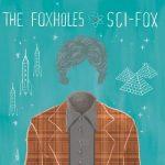 The Foxholes - Sci-Fox (2017) 320 kbps