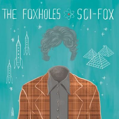 The Foxholes - Sci-Fox (2017) 320 kbps