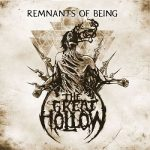 The Great Hollow - Remnants Of Being (2017) 320 kbps