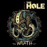 The Hole - The Wrath [EP] (2017) 320 kbps