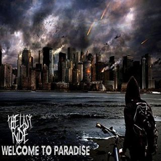 The Last Ride - Welcome To Paradise (2017) 320 kbps