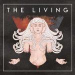 The Living... - The Living (2017) 320 kbps (transcode)