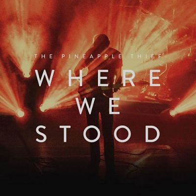 The Pineapple Thief - Where We Stood (In Concert) (2017) 320 kbps